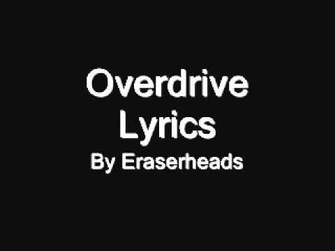 Overdrive - Eraserheads with Lyrics