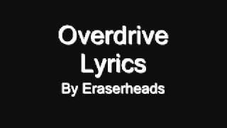 Repeat youtube video Overdrive - Eraserheads with Lyrics