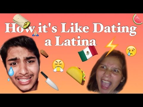 How it's Like Dating a Latina (Indian perspective)