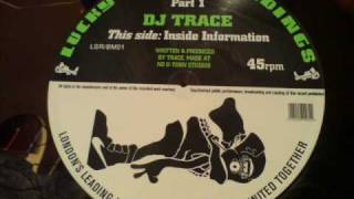 Inside Information - DJ Trace - Lucky Spin Recordings / Blackmarket Records