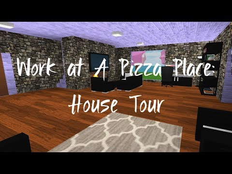 Work At A Pizza Place: House Tour