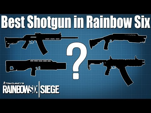 Best shotgun in Rainbow Six Siege?