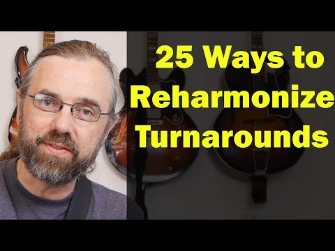 25 Reharmonizations of a Turnaround -  Discover New Modern Jazz Chord Progressions