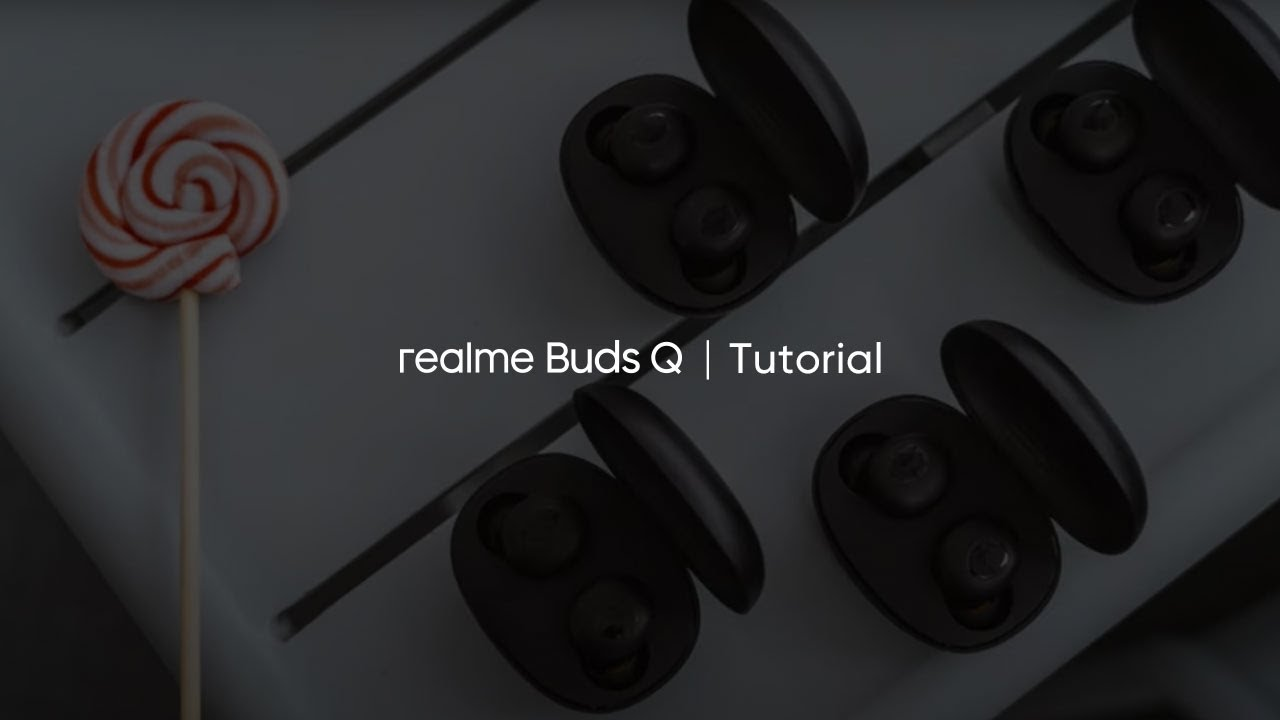 realme Buds Q | Tutorial