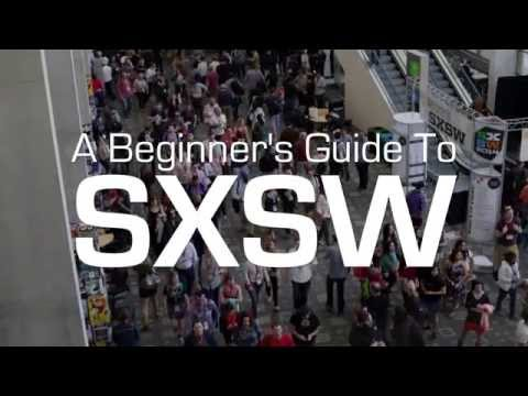 A Beginner's Guide to SXSW