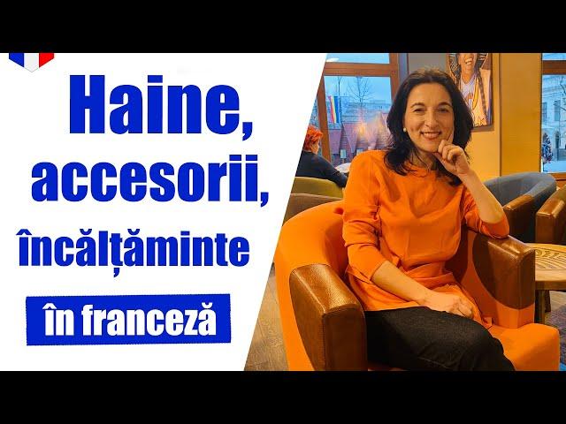 Haine, încălțăminte și accesorii | Limba franceza | VOCABULAR (subtitrare in românã)