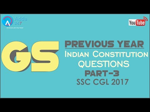 Previous Year Questions Of Indian Constitution Polity (P3) for SSC CGL 2017
