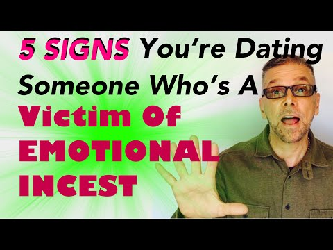 5 SIGNS You're Dating Someone Who's A VICTIM OF EMOTIONAL INCEST from YouTube · Duration:  6 minutes 16 seconds