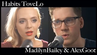 Habits (Stay High) Tove Lo // Madilyn Bailey & Alex Goot (Acoustic Version)