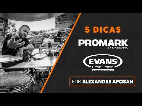 5 DICAS por ALEXANDRE APOSAN | Evans e Promark