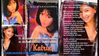 Katrine - Belaian Kasihmu (Promo Single 1997)