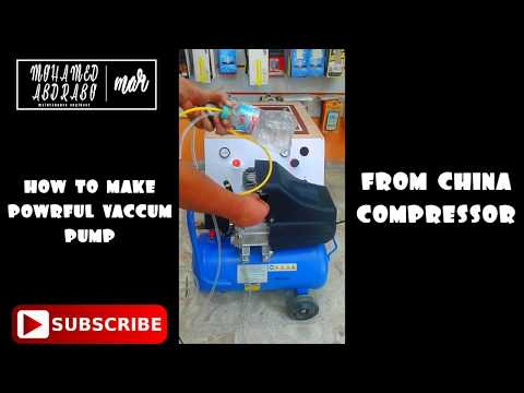 How to make powerful vacuum pump from Chinese compressor