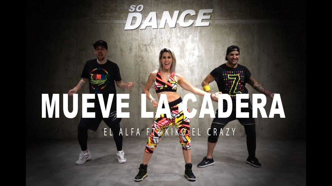 Mueve la Cadera - El Alfa ft. Kiko El Crazy I Coreografía Zumba Zin I So Dance