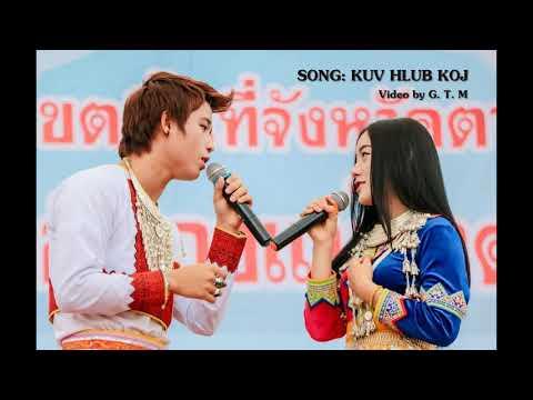 Hmong New Song: Kuv Hlub Koj (los Koj Hlub Nws)