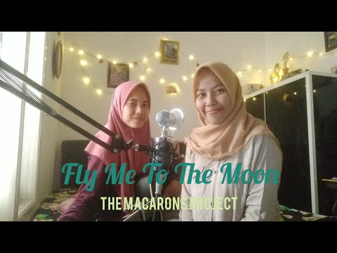 Fly Me To The Moon-The Macarons Project (Acoustic Cover)