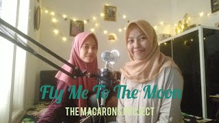 Download lagu Fly Me To The Moon-The Macarons Project (Acoustic cover)