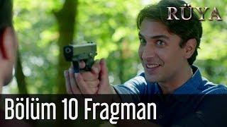 Rüya 10. Bölüm (Final) Fragman