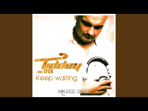 Keep Waiting (Extended Mix)