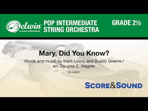Mary, Did You Know?, arr. Douglas E. Wagner - Score & Sound