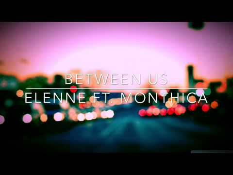 Between Us Elenne Ft. Mothica (Sped Up)