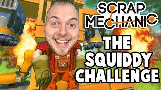Scrap Mechanic - THE 'SQUIDDY' CHALLENGE!! W/AshDubh & Speedy - [#61] | Gameplay thumbnail