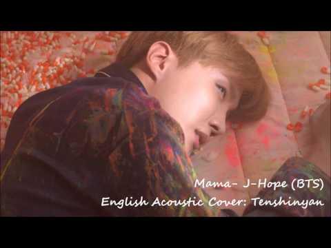 Mama- J-Hope (BTS) English Acoustic Cover- Tenshinyan