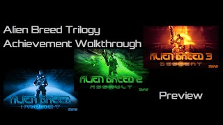 Alien Breed Trilogy Achievement Walkthrough on Elite difficulty - Preview