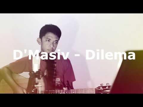 D'Masiv - Dilema (cover)