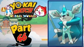 Yo-Kai Watch Wibble Wobble - Part 46 | Chillin' With Chilhuahua! [English Gameplay]