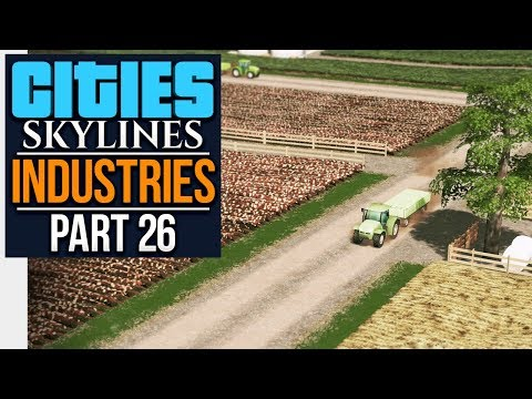 Cities: Skylines Industries | FARMING (#26)