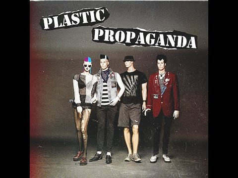 Plastic Propaganda - Plastic Propaganda (Rookie Records) [Full Album]