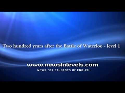 Two hundred years after the Battle of Waterloo - level 1
