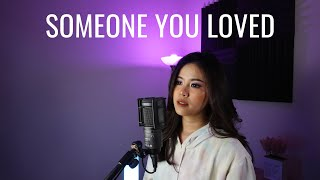 Someone You Loved - Lewis Capaldi (Slow Version Cover)