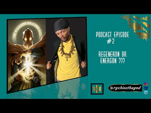 Esoterically Speaking - Episode #2 Regeneron Or Energon