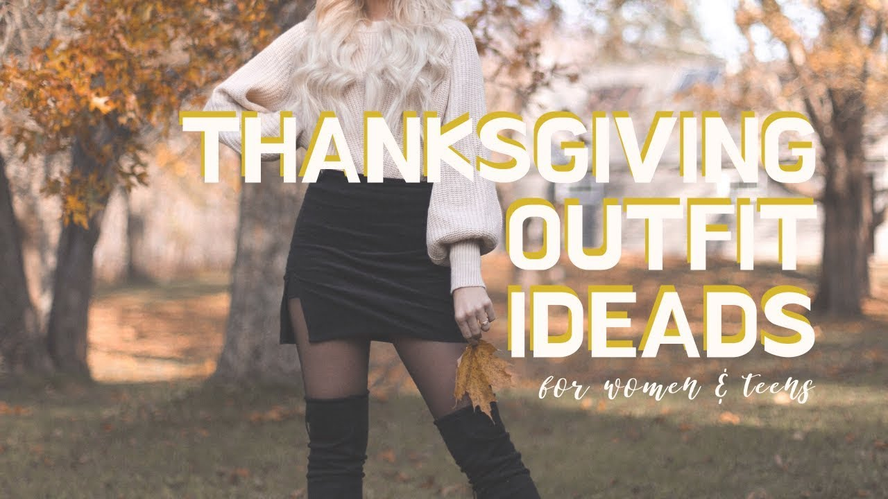 [VIDEO] - CUTE THANKSGIVING DAY OUTFIT IDEAS | Women's Fashion 5