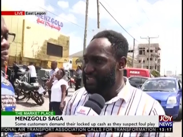 Menzgold Saga; Some Customers Suspect Foul Play - The Market Place on JoyNews (28-9-18)