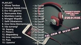 Kumpulan 15 Lagu Terbaik iis Gazali [FULL ALBUM]