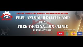 JB Paws Free Animal Health Camp and Free Vaccination Clinic