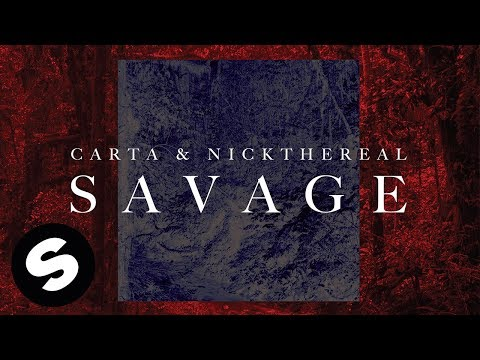 Carta & NICKTHEREAL - Savage (Official Audio)