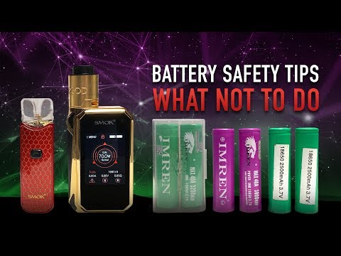 Vape Battery Safety Tips ☝ WHAT NOT TO DO with Batteries & Devices