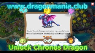 Dragon Mania Legends - Unlock Chronos