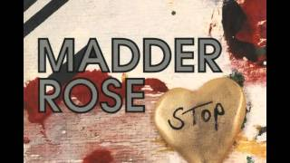 Madder Rose - The Love You Save