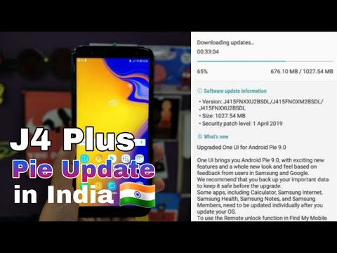 Samsung Galaxy j4 plus android pie software update release in India