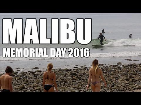 MALIBU - MEMORIAL DAY 2016