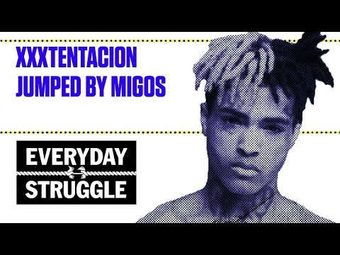 XXXTentacion Jumped by Migos | Everyday Struggle