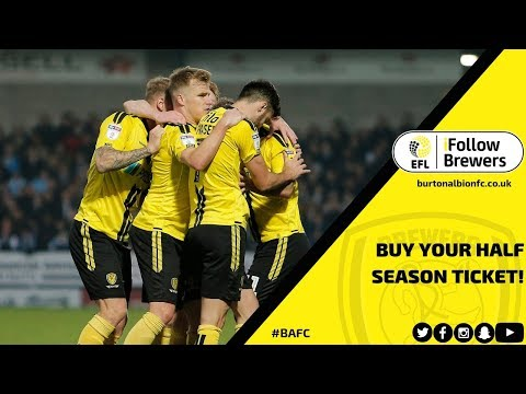 HALF SEASON TICKETS | Get yours and be part of Burton Albion's 2018/19 season!