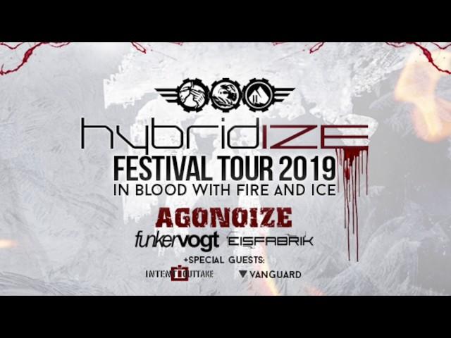HYBRIDIZE TOUR 2019 - Agonoize - Funker Vogt - Eisfabrik - Intent:Outtake - Vanguard