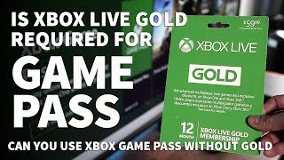 Do You Need Xbox Live Gold For Xbox Game Pass – Can You Play Game Pass Games Without Gold