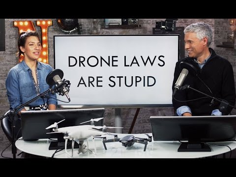 DRONE LAWS ARE STUPID