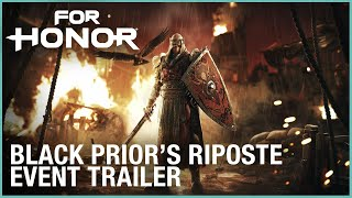 For Honor: Black Prior's Riposte Event | Trailer | Ubisoft [NA]
